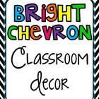 Classroom Decor Set - Bright CHEVRON!