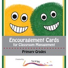 Encouragement Cards for Classroom Management (2nd Grade)