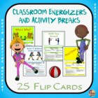 Classroom Energizers, Movement and Activity Breaks- 25 Eas