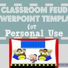 Classroom Feud Powerpoint Template: Personal Use