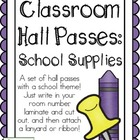 Classroom Hall Passes ~ School Supply Theme ~ Set of 7 Passes