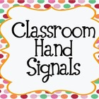 Classroom Hand Signals