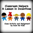 "Economics Lesson in Incentives: ""Classroom Helpers"""
