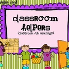 Classroom Helpers-Student Jobs 
