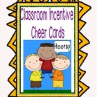 Classroom Incentives Cheer Cards