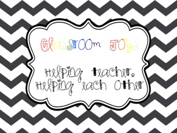 Classroom Jobs: Helping teacher, helping each other