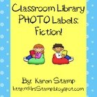 Classroom Library PHOTO Labels:  Fiction!