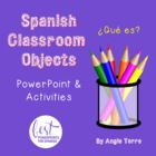 Spanish Classroom Objects PowerPoint 1