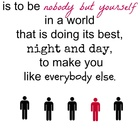 Classroom Poster: Nobody But Yourself