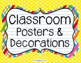 Classroom Posters and Decorations!
