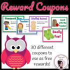 Classroom Reward Coupons (from My Organized Chaotic Classroom)