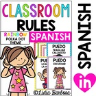 Classroom Rules: Spanish Posters in Rainbow Polka Dots
