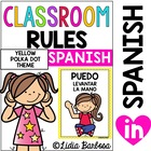 Classroom Rules- Spanish posters in yellow polka dot theme