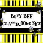 Classroom Set- BEE THEME