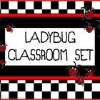 Classroom Set- LADYBUG THEME #1- Basic colors