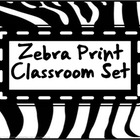 Classroom Set- Zebra Print (Black and White)