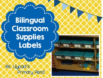 Bilingual Classroom Supplies Labels - 1 set English, 1 set
