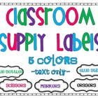 Classroom Supply Labels - 5 Colors {text only}