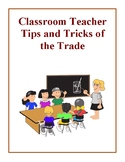 Classroom Teacher Tips and Tricks of the Trade