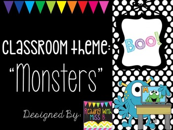 Classroom Theme: MONSTERS (Editable)