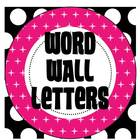 Classroom Word Wall Letters (Polka Dots)