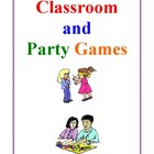 Classroom and Party Games, Activities and Games