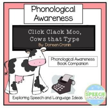 Click, Clack, Moo Cows That Type: Phonemic Awareness Book