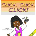 """CLICK, CLICK, CLICK"" -CHARACTER EDUCATION SERIES - BEING"