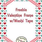 Clip Art Freebie! Valentine Frame with Washi Tape