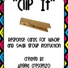 """Clip It"" Response Cards for Whole & Small Group Interaction"