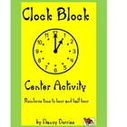 Clock Block (Center activity for telling time)