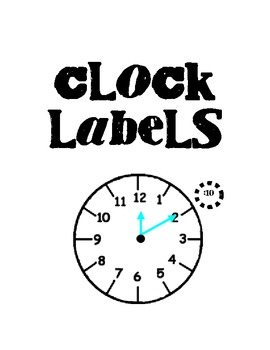 Clock Labels for assisting in telling time