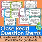 Close Read Question Stems for Literature, Informational Te
