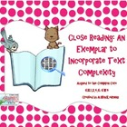 Close Reading: An Exemplar to Incorporate Text Complexity