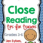Close Reading Guide for Teachers, Grades 3-6