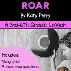 "**FREEBIE**  ""Roar"" by Katy Perry- Close Reading Using Lyrics"