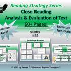 Close Reading Resources Text Analysis & Evaluation Common Core