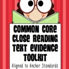 Close Reading & Text Evidence 101: Common Core TDQ Kit & R
