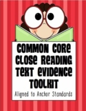Common Core Toolkit: Close Reading, Text Evidence, Assessm