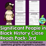 Close Reads Pack: Significant People in Black History- 3rd Grade