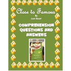 Close to Famous- Joan Bauer Comprehension Questions and Answers