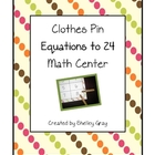 Clothes Pin Equations to 24 Math Center