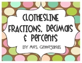 {Clothesline} Fractions, Decimals & Percents