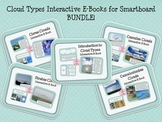 Cloud Types Interactive E-Books and Games for Smartboard BUNDLE!