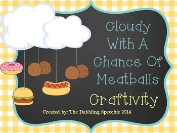 Cloudy With A Chance Of Meatballs Weather Mobile Craftivit