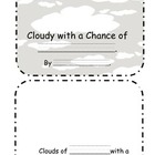 Cloudy with a chance... student created book