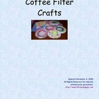 Coffee Filter Crafts Preschool / Kindergarten Curriculum