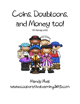 Coins, Doubloons, and Money Too!