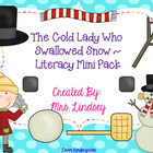 Cold Lady Who Swallowed Snow - Literacy Mini Pack