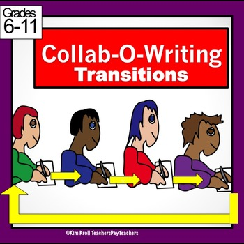 Collab-O-Writing #2 With TRANSITIONS. COMPLETE packet (Fun